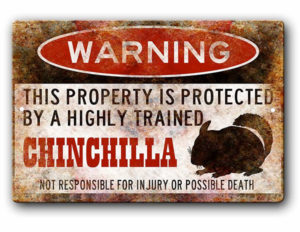 Chinchilla Warning Sign