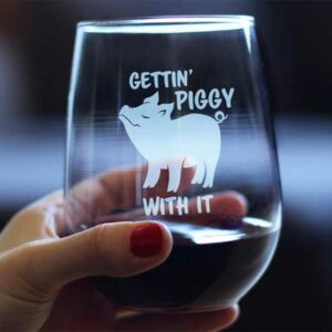 Gettin' Piggy With It Pig Wine Glass