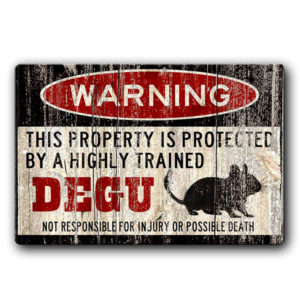 Funny Attack Degu Warning Sign - Degu Gifts